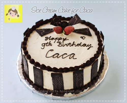 Ice Cream Cake for Caca