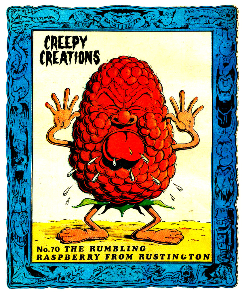 Creepy Creations No.70 - The Rumbling Raspberry From Rustington