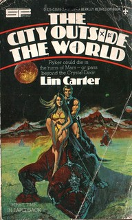 The City Outside the World by Lin Carter. Berkley Medallion 1977.