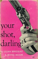 Your Shot, Darling!