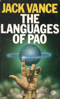 The Languages of Pao by Jack Vance. Mayflower 1974.