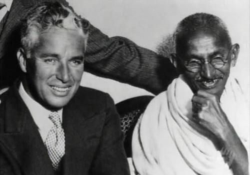 Charlie Chaplin and Gandhi.