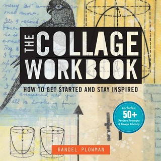 The Collage Workbook how to get started and stay inspired book cover