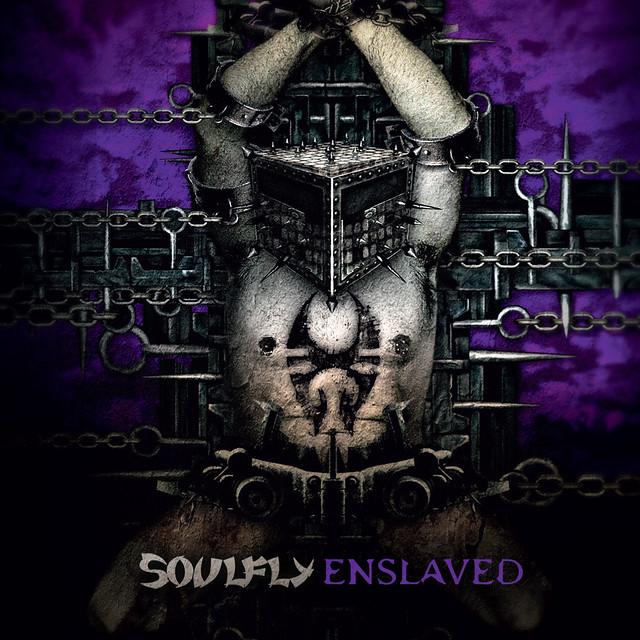 Soulfly-Enslaved