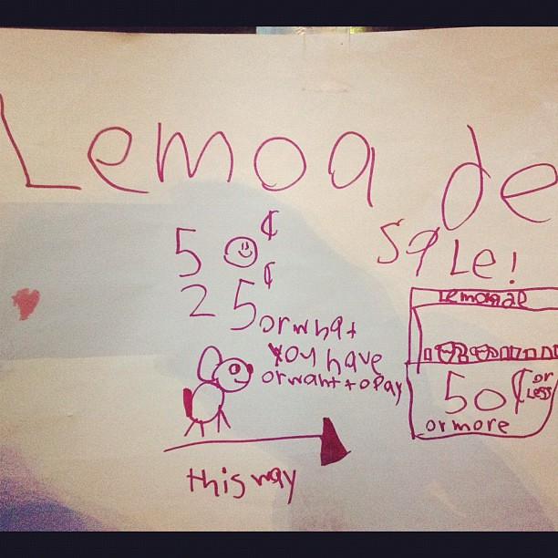 Best Lemonade stand sign ever. An artist socialist with undeniable ...