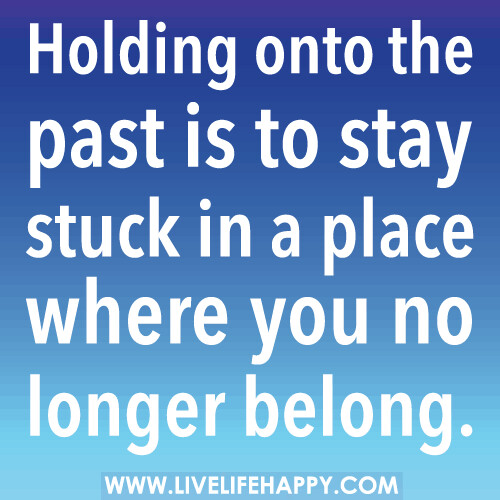 To hold onto people who have already moved on is to stay stuck in a place where you no longer belong.