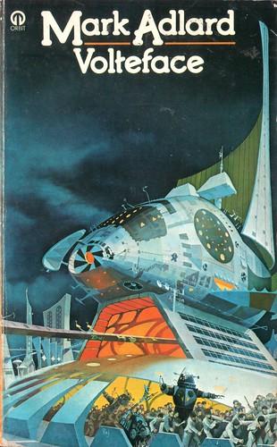 Volteface by Mark Adlard. Orbit 1977. Cover art Peter Andrew Jones
