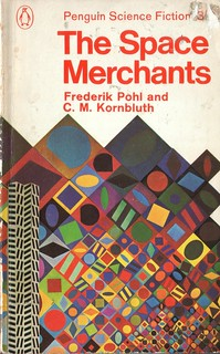 The Space Merchants by Frederik Pohl and C.M. Kornbluth. Penguin 1965. Cover artist Victor Vasarely