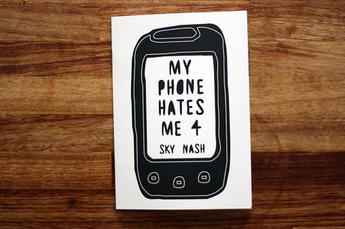 myphonehatesme