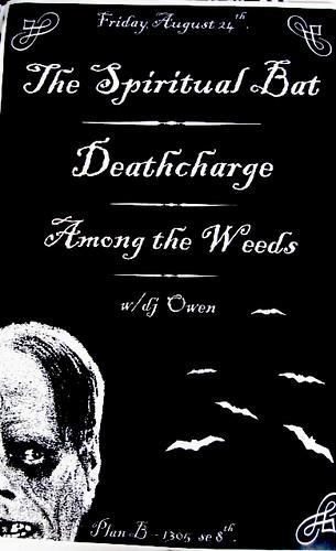 8/24/12 TheSpiritualBat/Deathcharge/AmongTheWeeds