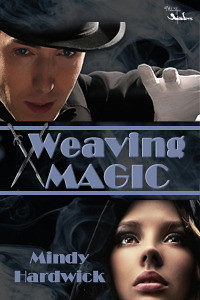 April 27th 2012 by MuseItUp Publishing            Weaving Magic by Mindy Hardwick