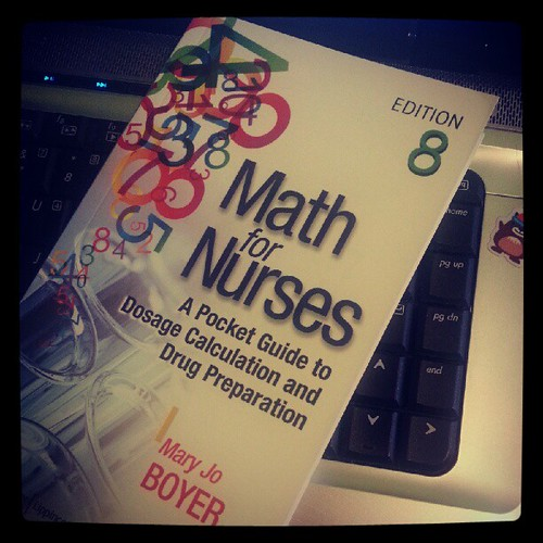 """Math for Nurses""; my new bff?"