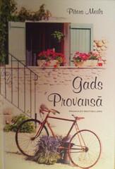 Gads Provansā by Pīters Meils
