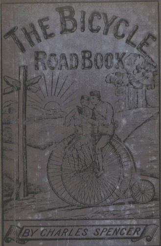 The Bicycle Roadbook By Charles Spencer 1880
