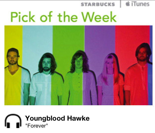 Starbucks iTunes Pick of the Week - Youngblood Hawke - Forever