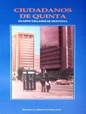 Ciudadanos de quinta, Gladys Villamizar Montoya