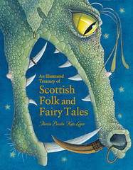 Theresa Breslin and Kate Leiper, An Illustrated Treasury of Scottish Folk and Fairy Tales