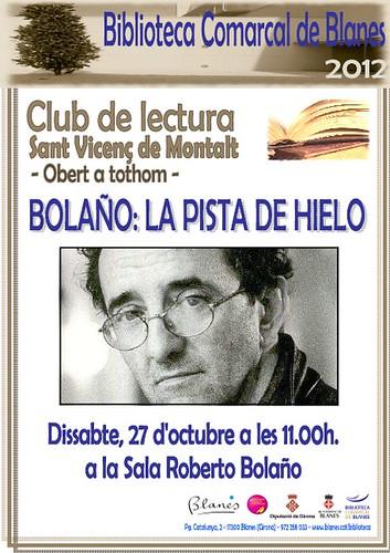 Club de lectura: La pista de hielo de Roberto Bolaño @ Biblioteca Comarcal de Blanes 27 octubre 11 h. by bibliotecalamuntala