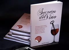 Secretos del Vino, el libro que llegó para democratizar el placer del buen beber