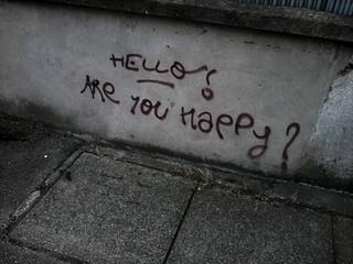 Hello ! Are you happy ?