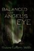 Balanced in an Angel's Eye book cover