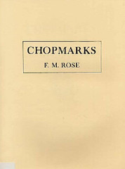 Chopmarks by F.M. Rose