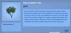 Faux Ardahkt Tree