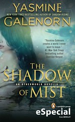 September 3, 2013                 The Shadow of Myst by Yasmine Galenorn