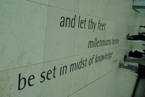 """and let thy feet millenniums hence be set in midst of knowledge"""