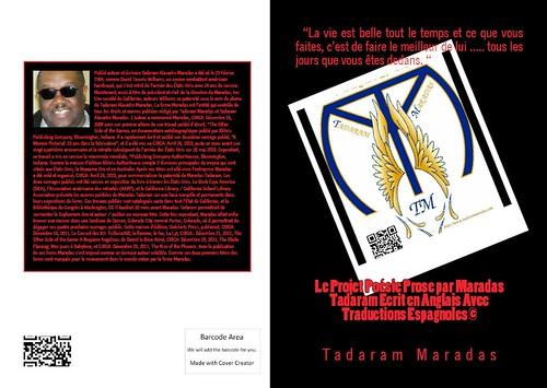 Le Projet Poésie Prose par Maradas Tadaram Ecrit en Anglais Avec Traductions Espagnoles © Authored by Tadaram Maradas by Tadaram Alasadro Maradas