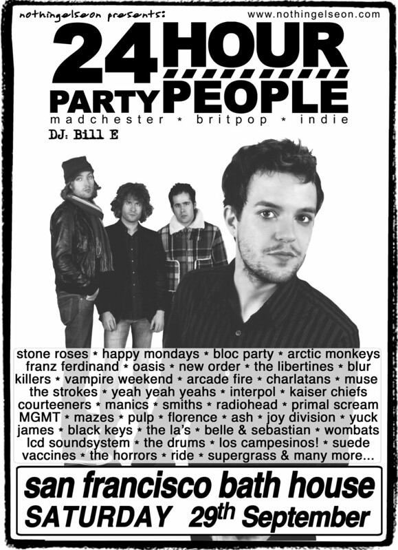 24 Hour Party People, 29 September 2012