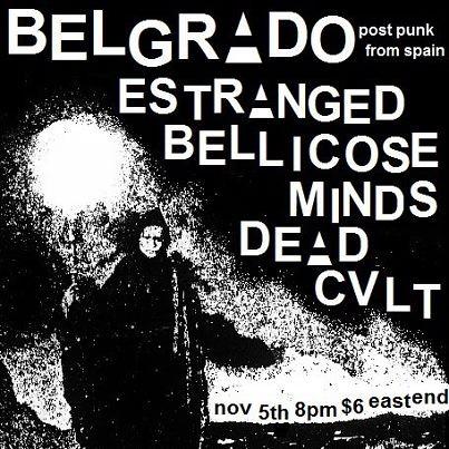 11/5/12 Belgrado/Estranged/BellicoseMinds/DeadCult