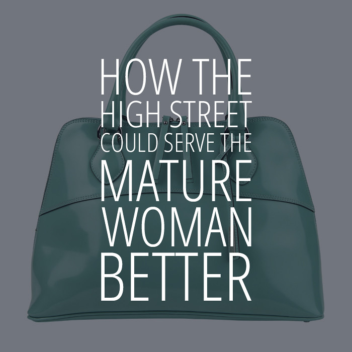 How The High Street Could Serve The Mature Woman Better