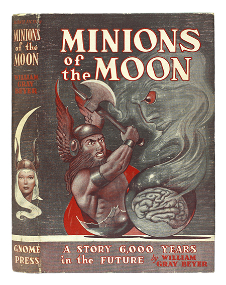 William Gray Beyer - Minions of the Moon