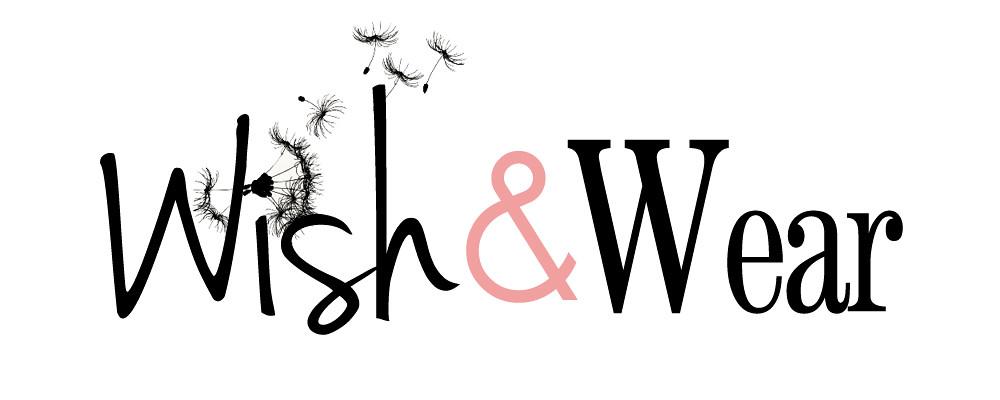 Wish & Wear