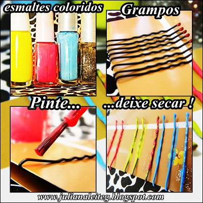 juliana leite colorindo grampos com esmalte fluor unica camada coloridos DIY GIY penteados acessórios cabelo