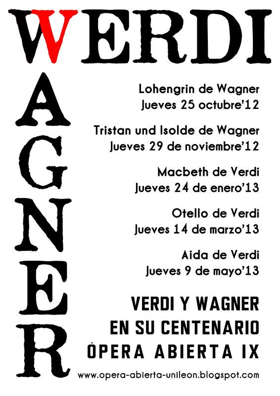 VERDI Y WAGNER EN SU CENTENARIO - ÓPERA ABIERTA IX