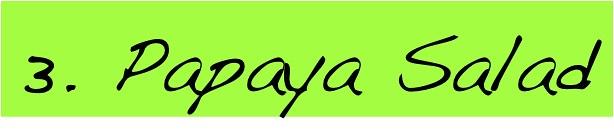 Must Try Bangkok Food: Papaya Salad