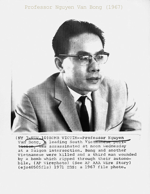 SAIGON 1971. BOMB VICTIM -- Prof Nguyen Van Bong, South Vietnamese Politician assassinated