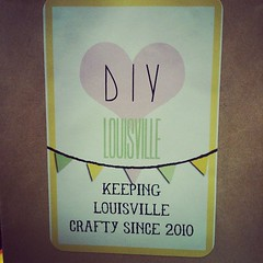 Keeping Louisville Crafty with @diylouisville!