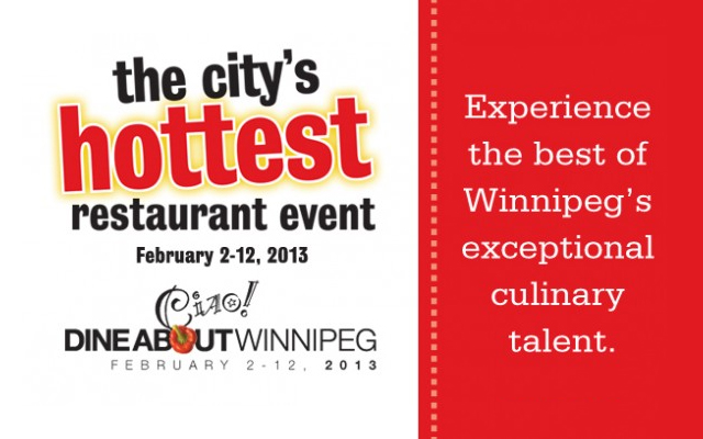 Ciao! Dine About Winnipeg 2013 Returns February 2 - 12