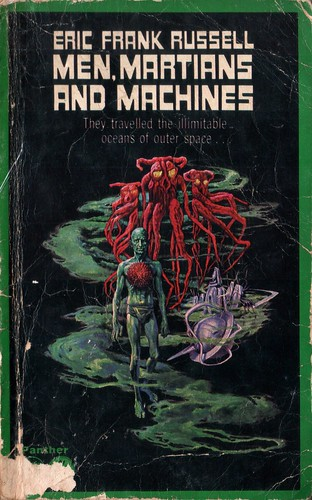 Men, Martians and Machines by Eric Frank Russell. Panther 1965. Cover artist Josh Kirby