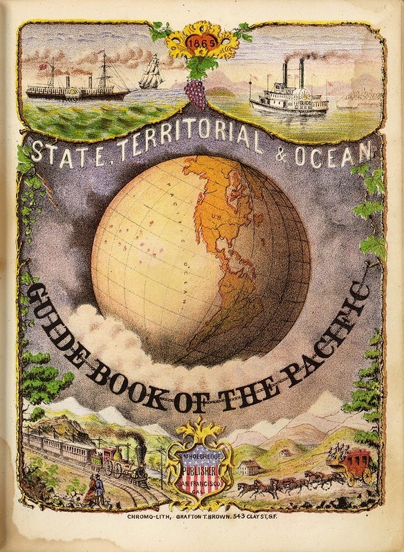 State, Territorial and Ocean Guide Book of the Pacific 1866