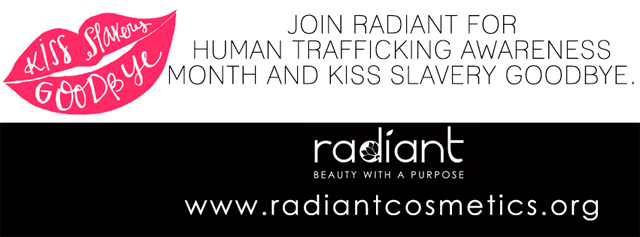 radiant cosmetics, national human trafficking awareness month, lipstick,kiss slavery goodbye