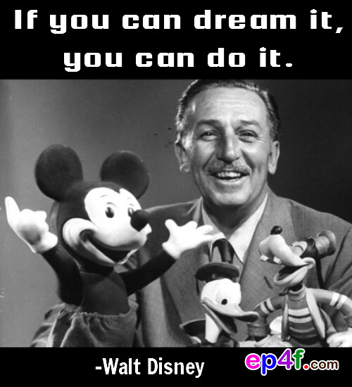 images of walt disney quote if you can dream it do wallpaper