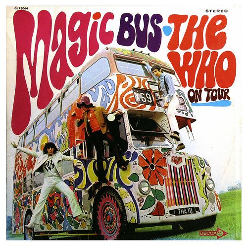 The Who's Magic Bus, 1967 by paul.malon