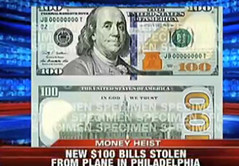 New $100 bills stolen