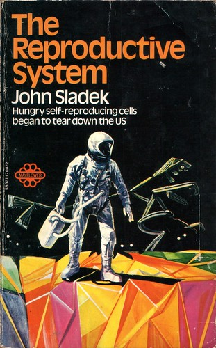 The Reproductive System by John Sladek. Mayflower 1970. Cover artist Josh Kirby