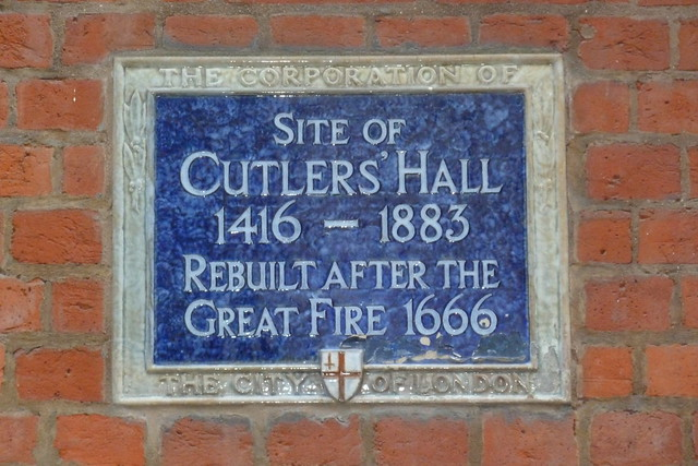 Cutlers' Hall, London blue plaque - Site of  Cutlers' Hall  1416 - 1883  Rebuilt after the  Great Fire 1666