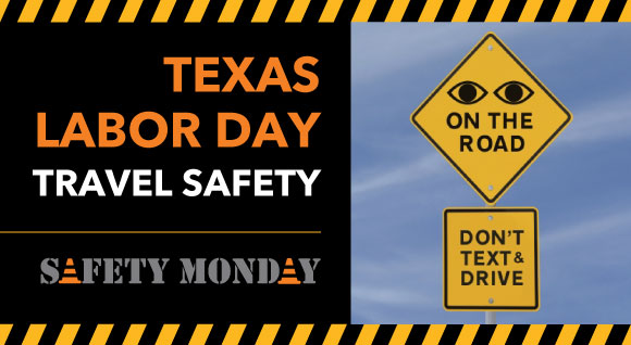 Texas Labor Day Travel Safety